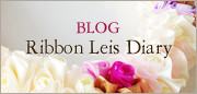 BLOG Ribbon Leis Diary